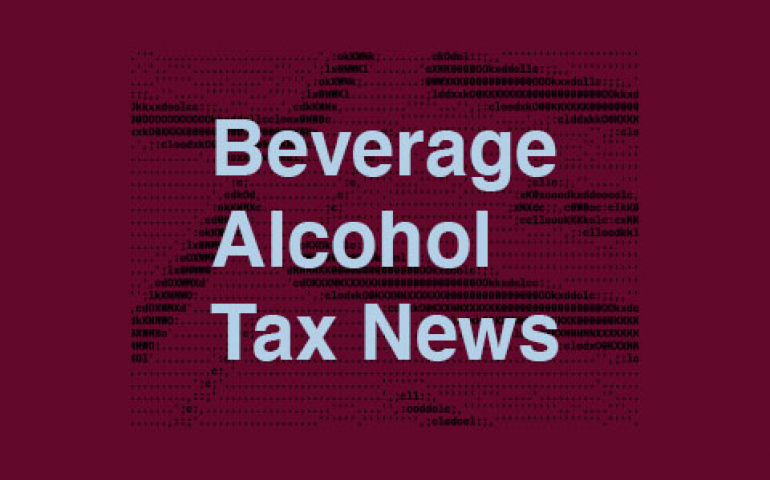 Beverage Alcohol Tax News